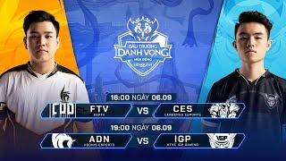 FTV vs CES | ADN vs IGP [Vòng 10 - 06.09] - Đấu Trường Danh Vọng Mùa Đông 2019