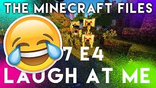 """The Minecraft Files TQF - """"LAUGH AT ME"""" - #404 (S7 E4)"""