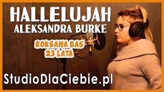 Hallelujah - Alexandra Burke (cover by Roksana Bas) #1471