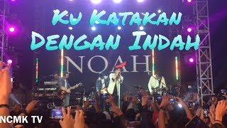 Noah Ku Katakan Dengan Indah Salam Ramadan 2018 Live at Cibubur Junction Jakarta