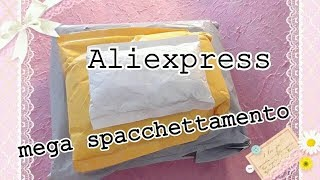Mega spacchettamento Aliexpress! Solo per cartopazze incallite! XD