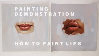 OIL PAINTING DEMONSTRATION #2 || How To Paint Lips
