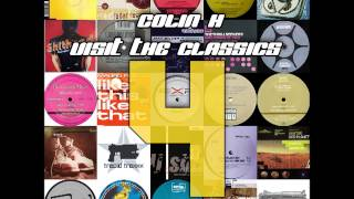Colin H - Visit The Classics Vol  4 (Classic Trance & Hard Trance) HD