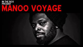 MANOO VOYAGE 2015 DEEP AFRO TRIBAL HOUSE DJ MIX