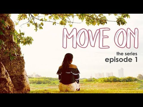 MOVE ON THE SERIES - #Episode1