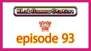 KLab Games Station: Episode 93