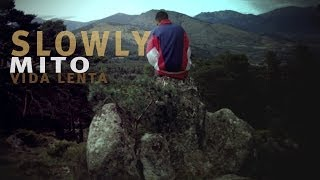 mito - stand up slow