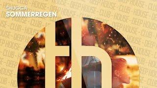 Shugga - Sommerregen (Official)