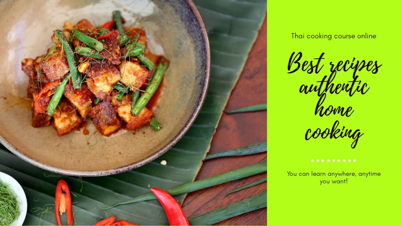 Cooking with Thai Curry Courses Online Cooking at home Thai food