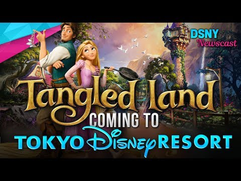 TANGLED Land Officially Announced For Tokyo Disney Resort - Disney News - 6/14/18