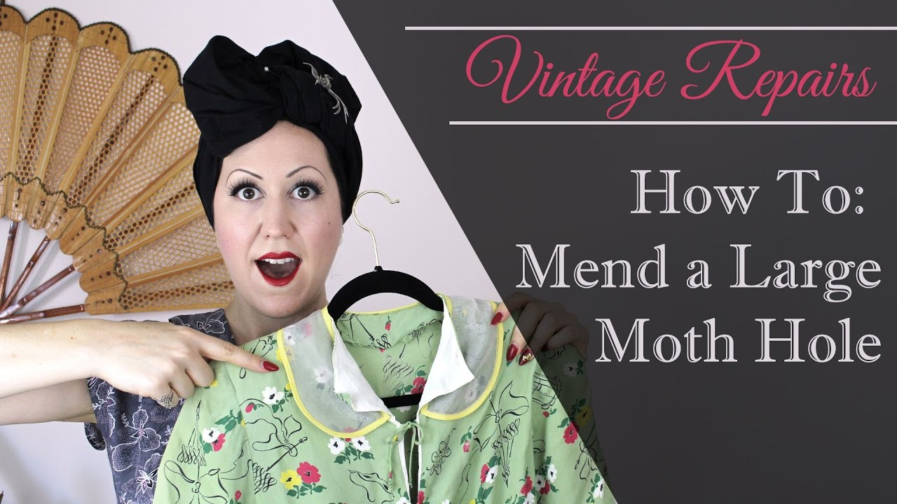 How To Fix Large Moth Holes On Vintage Clothes Learn Sewing