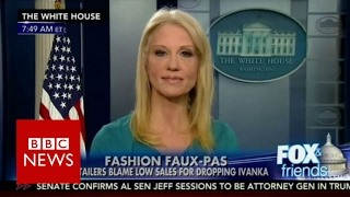 Kellyanne Conway under fire for Ivanka Trump plug   BBC News