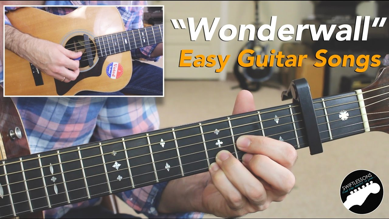 Easy Guitar Songs Wonderwall By Oasis Beginner Friendly Lesson
