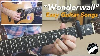 "Easy Guitar Songs ""Wonderwall"" By Oasis - Beginner Friendly Lesson"