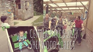 CENTRE PARCS VLOG 2017 | SHERWOOD FOREST WITH OUR NCT BUDDIES!