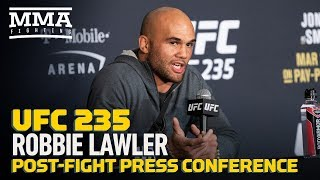 UFC 235: Robbie Lawler Post-Fight Press Conference - MMA Fighting