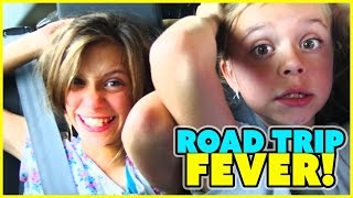 😳ROAD TRIP FEVER 😳FAMILY VLOG 😳SMELLY BELLY TV