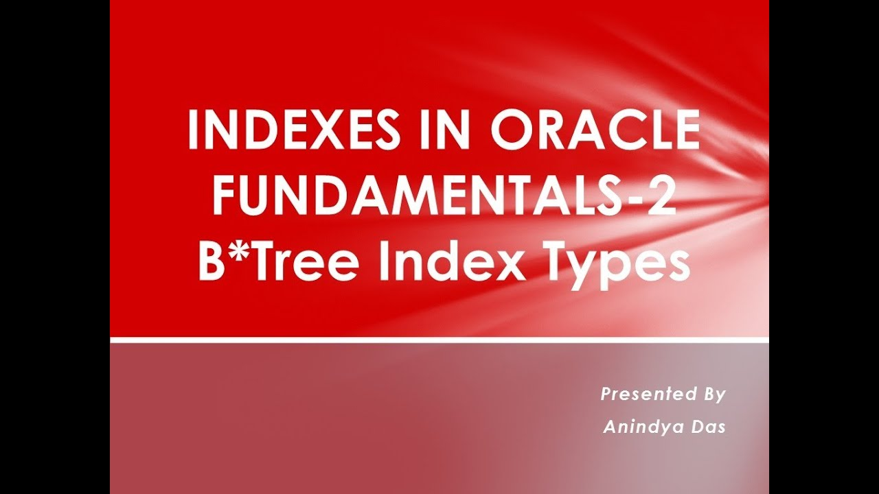 B Tree Index In Oracle With Diagram Revenue Cycle Types Indexes 2 Youtube
