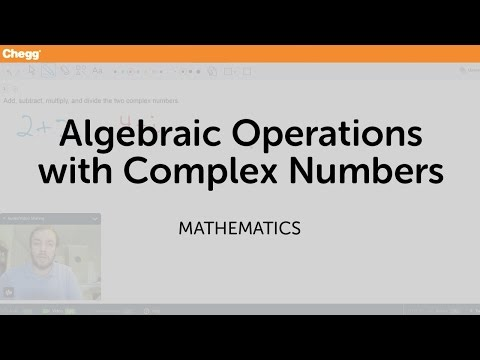 algebraic-operations-with-complex-numbers-|-math-|-chegg-tutors