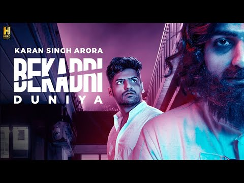 bekadri-duniya-song-karan-singh-arora-|-s-mukhtiar-|-new-romantic-song-2019-|-hero-music
