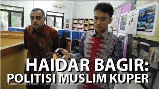 MANUSIA INDONESIA - Dr Haidar Bagir (eps.6): dari politisi muslim kuper menuju moderat