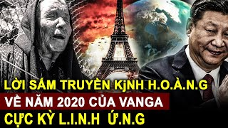 Lời tjên trj C.H.Ấ.N Đ.Ộ.N.G của bà Vanga về năm 2020 : sau cô_rô_na sẽ là gì?