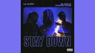 Play Stay Down (with 6LACK & Young Thug)