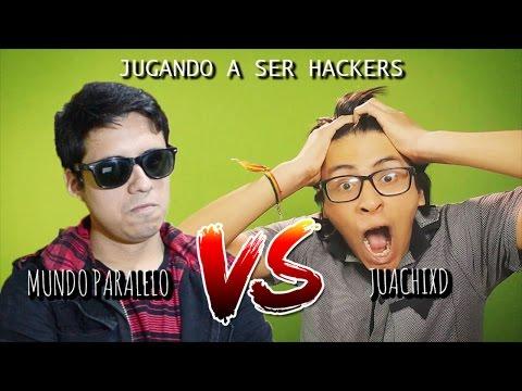 JUGANDO A SER HACKERS FT. JUACHIXD