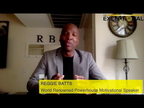 Reggie Batts  World Renowned Motivational Speaker