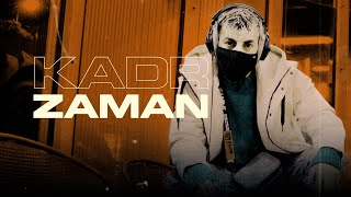 KADR - ZAMAN ( prod. by ZINO ) Official Video