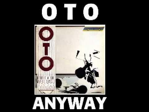 Oto - Anyway 1984 Les Disques Du Soleil Et De L'Acier