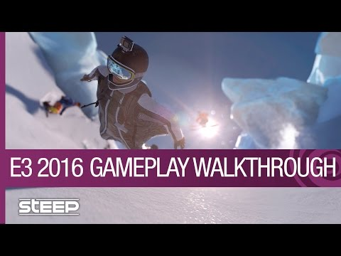 Steep Gameplay Walkthrough: World Premiere – E3 2016 [US]