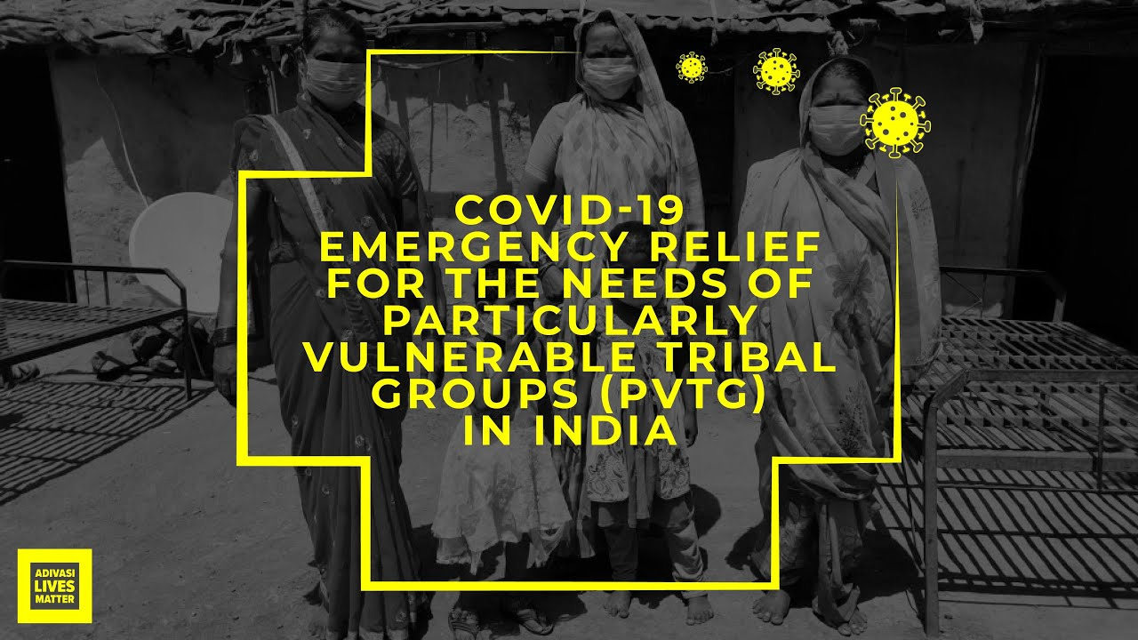 Adivasi Lives Matter COVID-19 Emergency Relief for PVTGs      #Covid19