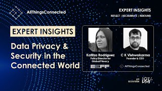 Data Privacy & Security in the Connected World |  Katitza Rodriguez | EFF