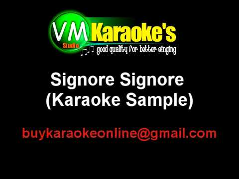 Signore Signore Karaoke (Good Quality)