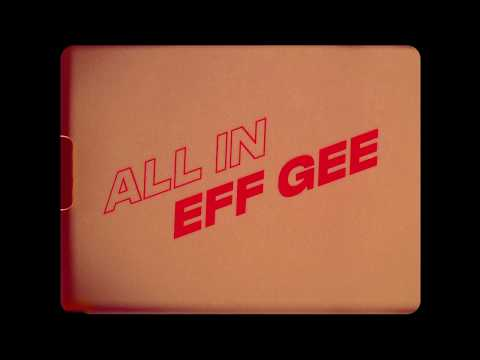 Youtube: Eff Gee – All In (Clip Officiel)
