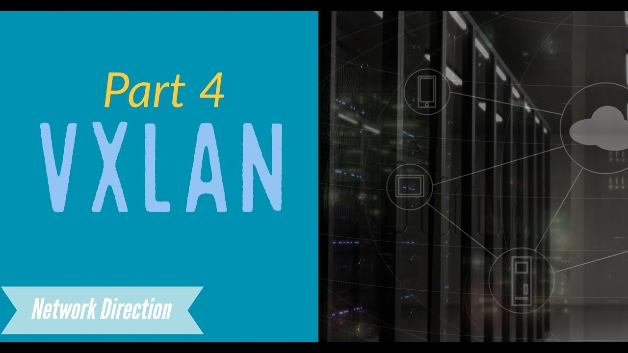 VXLAN Address Learning - Network Direction