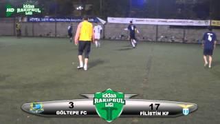 İDDA RAKİPBUL HALISAHA LİGİ FİLİSTİN KF 17 GÖLTEPE FC 3