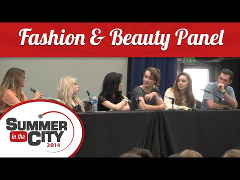 Fashion, Style & Beauty Panel - Summer in the City 2014