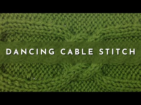 How To Knit The Dancing Cable Stitch English Style Youtube