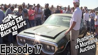 """BRING 'EM BACK TO LIFE Ep 17 """"Rustless In Montana Auction Pt. 3"""" (Full Episode)"""