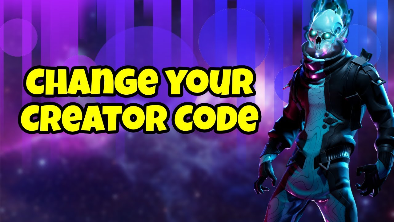 How To Change Your Support A Creator Code Name