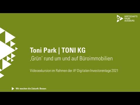 A³ Digitale Investorentage 2021: Videoexkursion TONI KG | Projekt TONI Park