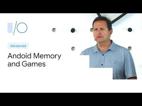 Android Memory and Games (Google I/O'19)