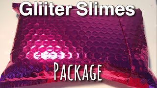 Slime Package From Glitter Slimes On Instagram // Unboxing & Review