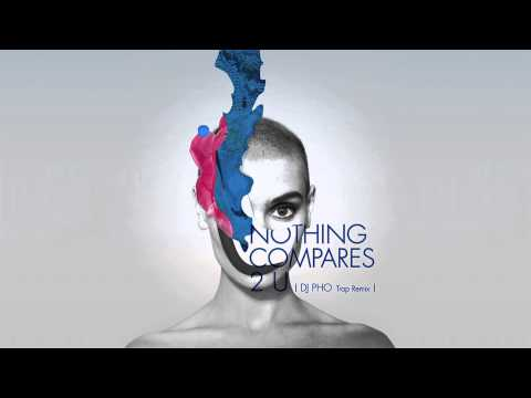 Sinead O'Connor - Nothing Compares 2U (DJ PHO Trap Remix)
