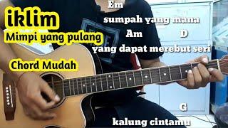 Chord Mudah   ( Iklim  - Mimpi Yang Pulang) By Darmawan Gitar  ( Malaysia)