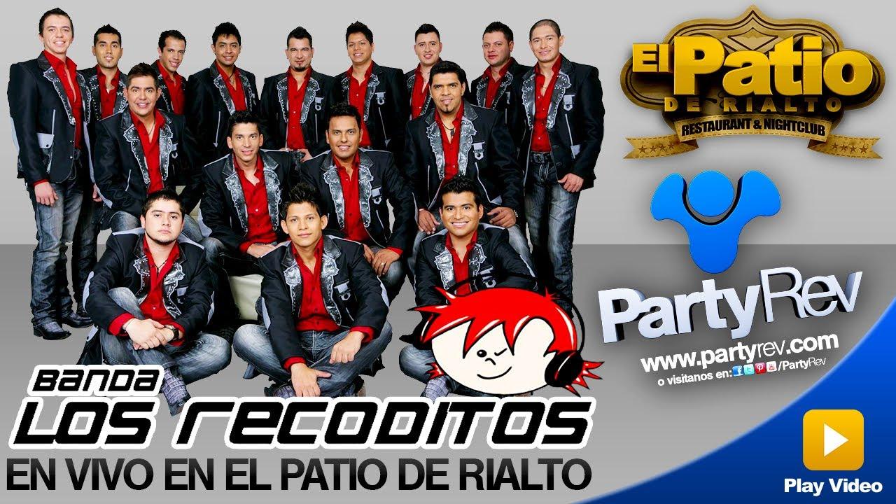 PartyRev con Banda Los Recoditos - Ando Bien Pedo @ El ...