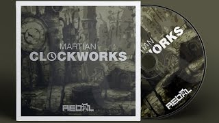 Martian - Clockworks (Original Mix) [Tropical House]