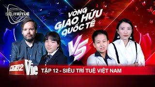 #12 Trấn Thành, Vương Phong vạn phục trước thần đồng chạm trán thần đồng  SIÊU TRÍ TUỆ VIỆT NAM